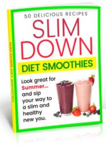 Slim Down Diet Smoothies