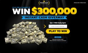 Instant Play Giveaway Money